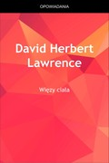 Więzy ciała David Herbert Lawrence - ebook epub, mobi