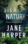 Siła natury Jane Harper - ebook mobi, epub
