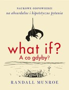 What if? A co gdyby? Randall Munroe - ebook mobi, epub