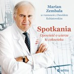 Spotkania Marian Zembala - audiobook mp3