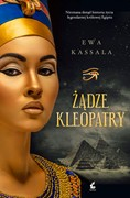 Żądze Kleopatry Ewa Kassala - ebook mobi, epub