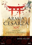Armia cesarza. Tom 1 Daniel Wilczek - audiobook mp3
