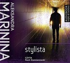 Stylista Aleksandra Marinina - audiobook mp3