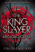 The King Slayer: Królobójczyni Virginia Boecker - ebook epub, mobi