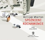 Spóźnieni kochankowie William Wharton - audiobook mp3