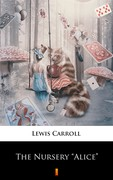 "The Nursery ""Alice"" Lewis Carroll - ebook epub, mobi"