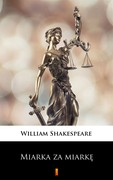 Miarka za miarkę William Shakespeare - ebook mobi, epub