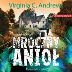 Mroczny anioł Virginia C. Andrews - audiobook mp3