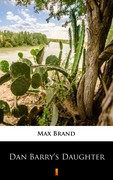 Dan Barry's Daughter Max Brand - ebook epub, mobi