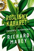 Roślinny kabaret Richard Mabey - ebook epub, mobi