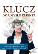 Klucz do umysłu klienta Jan Batorski - ebook pdf