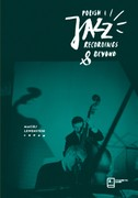 Polish Jazz Recordings & Beyond Maciej Lewenstein - ebook pdf