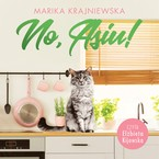 No, Asiu! Marika Krajniewska - audiobook mp3