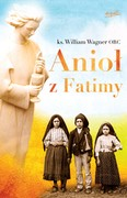 Anioł z Fatimy William Wagner - ebook epub, mobi