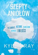 Szepty aniołów Kyle Gray - ebook epub, mobi