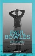 Bez ustanku Paul Bowles - ebook epub, mobi