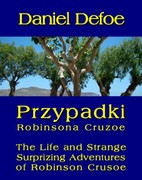 Przypadki Robinsona Cruzoe. The Life and Strange Surprizing Adventures of Robinson Crusoe, of York, Mariner Daniel Defoe - ebook mobi, epub