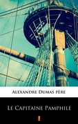 Le Capitaine Pamphile Aleksander Dumas - ebook epub, mobi