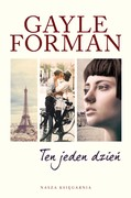Ten jeden dzień Gayle Forman - ebook mobi, epub
