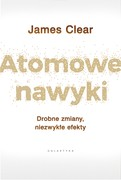 Atomowe nawyki James Clear - ebook mobi, epub