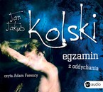 Egzamin z oddychania Jan Jakub Kolski - audiobook mp3