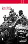 Lepperiada Marcin Kącki - ebook mobi, epub