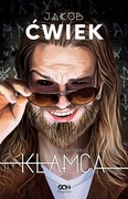 Kłamca. Tom 1 Jakub Ćwiek - ebook mobi, epub