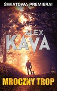 Mroczny trop Alex Kava - ebook epub, mobi
