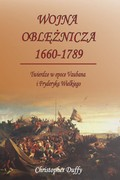 Wojna oblężnicza 1660–1789 Christopher Duffy - ebook mobi, epub