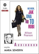Nie wiem, jak ona to robi Allison Pearson - audiobook mp3