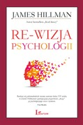 Re-wizja psychologii James Hillman - ebook epub, mobi
