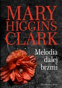 Melodia dalej brzmi Marry Higgins Clark - ebook epub, mobi