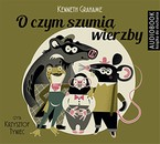 O czym szumią wierzby Kenneth Grahame - audiobook mp3