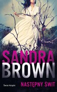 Następny świt Sandra Brown - ebook mobi, epub