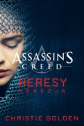 Assassin's Creed: Heresy. Herezja Christie Golden - ebook mobi, epub