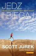 Jedz i biegaj Scott Jurek - ebook mobi, epub