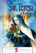 Św.Teresa z Lisieux Mary Fabyan Windeatt - ebook epub, mobi