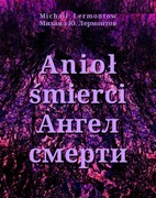 Anioł śmierci. Ангел смерти Michaił Lermontow - ebook mobi, epub