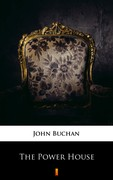 The Power-House John Buchan - ebook mobi, epub