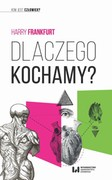 Dlaczego kochamy? Harry Frankfurt - ebook mobi, epub, pdf