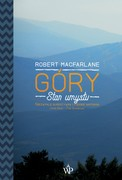 Góry Robert Macfarlane - ebook mobi, epub