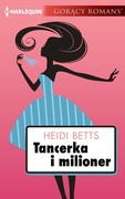 Tancerka i milioner Heidi Betts - ebook epub, mobi