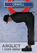 """Anglicy"" i inne eseje George Orwell - ebook mobi, epub"