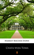 Chata wuja Toma Harriet Becheer Stowe - ebook epub, mobi