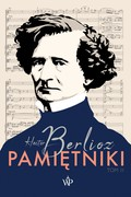 Pamiętniki. Tom 2 Hector Berlioz - ebook epub, mobi