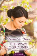 Pierwszy ogrodnik Denise Hildreth Jones - ebook epub, mobi