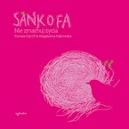 Sankofa Tomasz Gaj - audiobook mp3