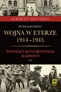 Wojna w eterze 1914-1945 Peter Matthews - ebook epub, mobi
