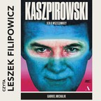 Kaszpirowski Gabriel Michalik - audiobook mp3