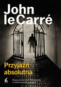 Przyjaźń absolutna John le Carré - ebook epub, mobi
